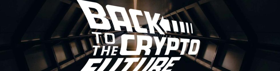 Back to the Crypto Future Conference: A Premium Crypto Conference Post Regulation
